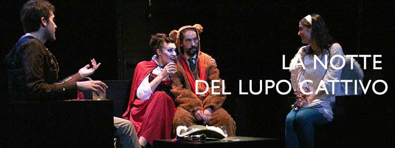LA NOTTE DEL LUPO CATTIVO spettacolo teatro d'emergenza